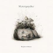 CD Tipp: Motorpsycho – Kingdom Of Oblivion oder Led Zeppelin für Erwachsene von Jens-Christian Rabe