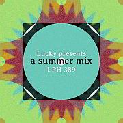 Lucky LPH 389 – A Summer Mix (1966-2014)