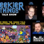 Geekier Things with Jonathan Dixon, Christopher Rowe and Jeff Johns