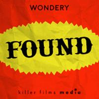 FOUND Davy Rothbart Wondery Media Podcast App