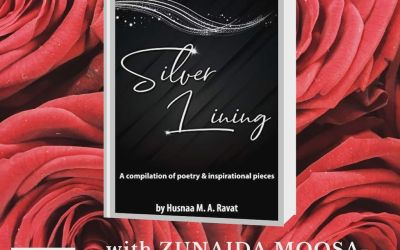 The Good Read with Zunaida Moosa Wadiwala:Silver Lining A complilation of poetry & inpiration pieces