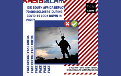 Fake Fact Check – Did SA Deploy 70 000 Soldiers During Covid-19 Lockdown In 2020?