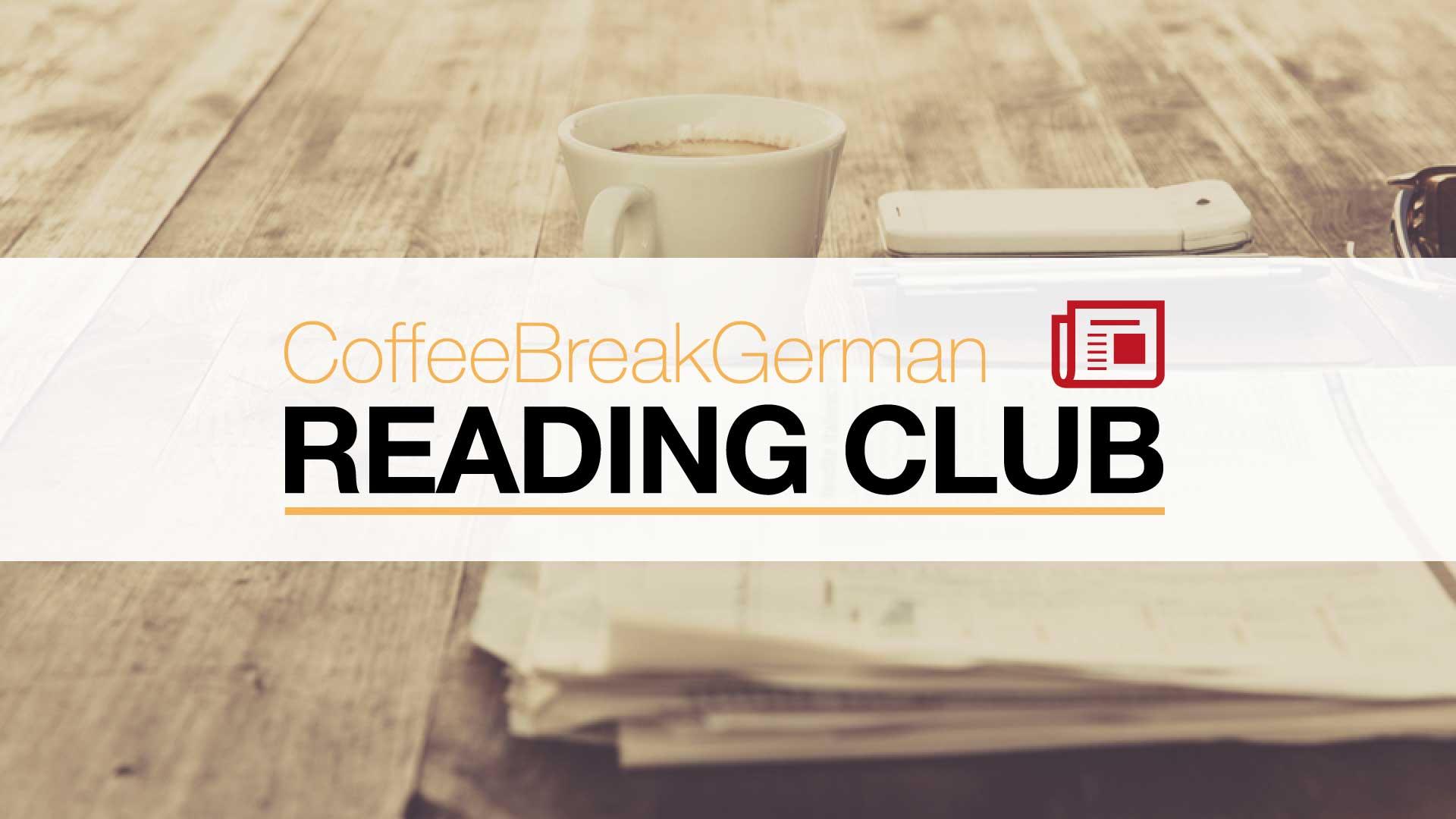 Coffee Break German Reading Club - Coffee Break Languages