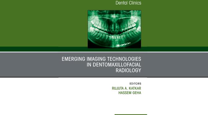 Dr. Osamu Sakai published in Emerging Imaging Technologies in Dentomaxillofacial Radiology