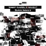 Robert Glasper   Black Radio Vol. 2