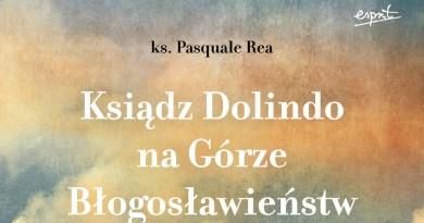 """""""Ksiądz Dolindo na Górze Błogosławieństw"""""""