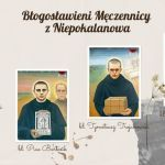 DO ODSŁUCHANIA: Męczennicy z Niepokalanowa, opowieść o. Paulina Sotowskiego