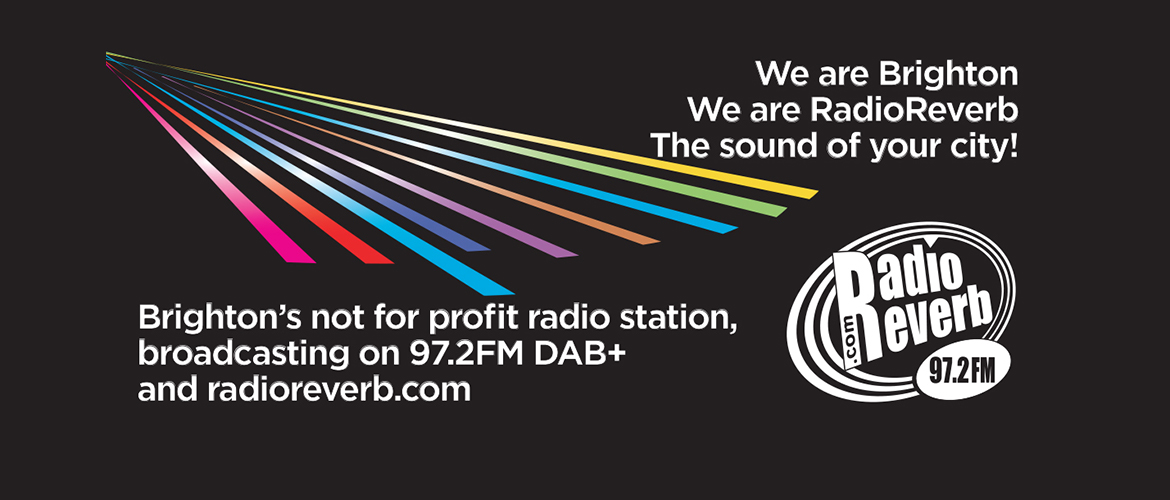 RadioReverb | We Are Brighton - The Sound of Your City