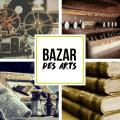 Bazar des arts (semaine du 28 novembre