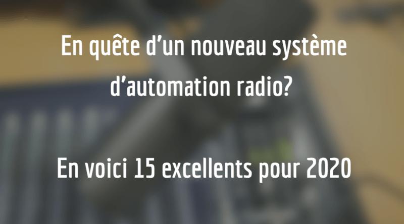 En quête d'un nouveau système d'automation radio? En voici 15 excellents pour 2020