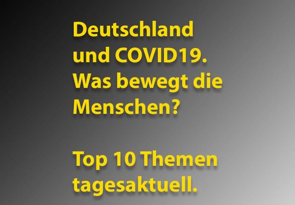 KW14-2020: Die TOP 10 Themen des Tages rund um COVID-19 in Deutschland