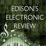 Friday: EDISON'S ELECTRONIC REVIEW