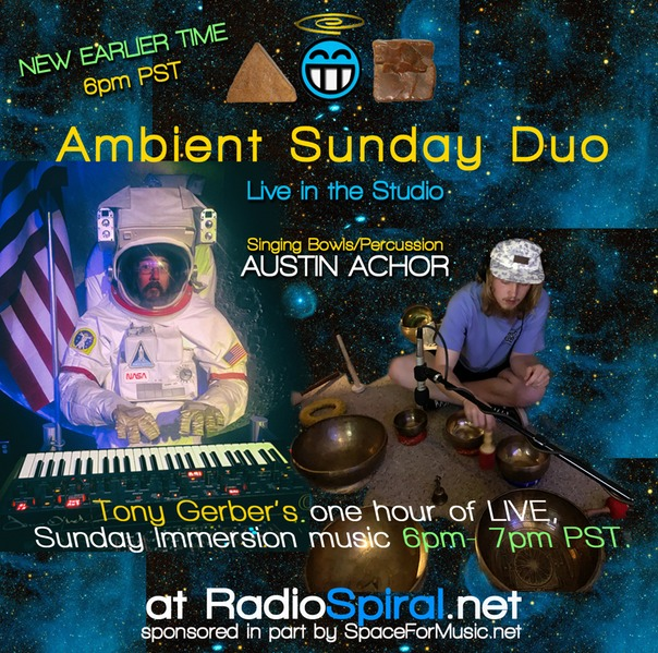 Ambient Sunday Duo Tonight at 6pm PST w/guest Austin Achor