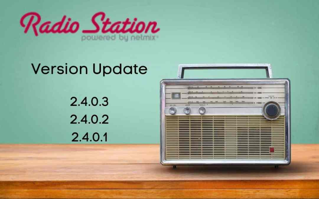 Radio Station 2.4.0.3 Version Update