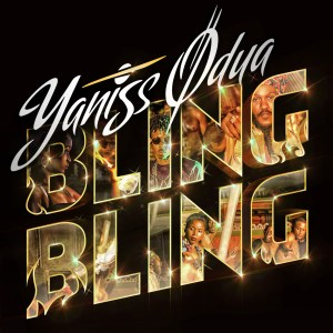 new-single-cover-yaniss-odua-bling-bling