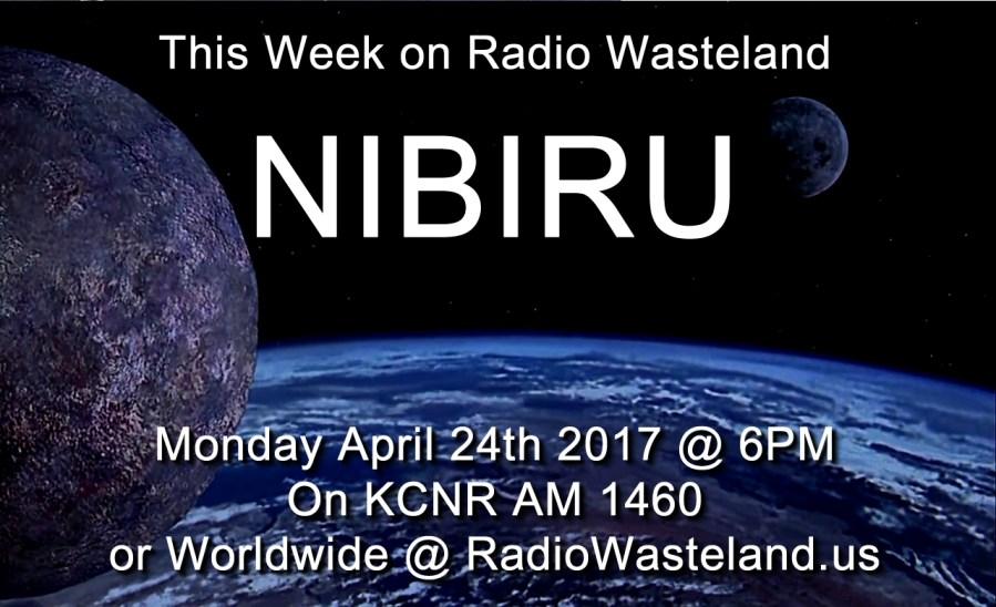 Radio Wasteland #10 Nibiru