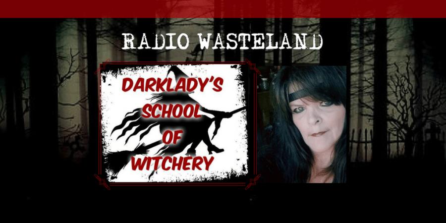 Witchcraft, Wishcraft and Magic with the Dark Lady, Lori Jackson