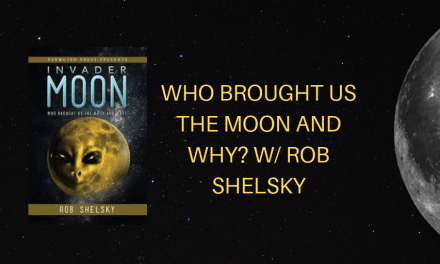 Radio Wasteland #73 Who brought us the moon and why? w/ Rob Shelsky