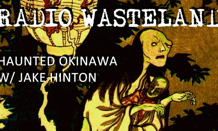 Haunted Okinawa w/ Jake Hinton
