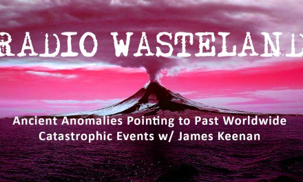 Ancient Anomalies & Catastrophic Events w/ James Keenan