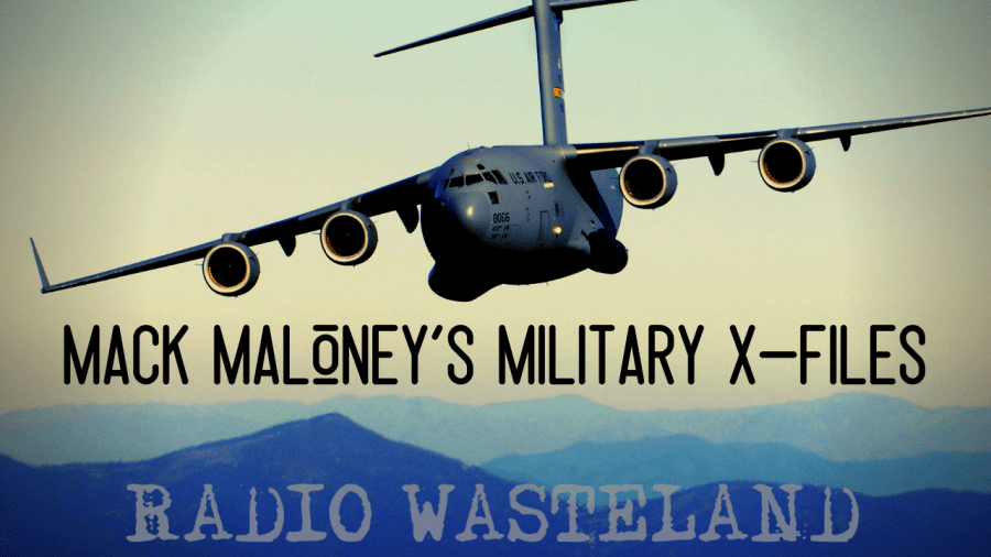Mack Maloney's Military X-Files on Radio Wasteland