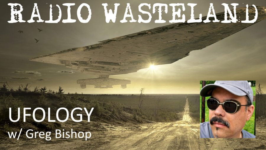 UFOlogy with Researcher Greg Bishop