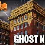 Ghost News about The Paso Del Norte Hotel and The Harrisville House