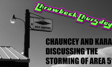 Chauncey and Kara Discussing the Storming of Area 51 #ThrowbackThursday