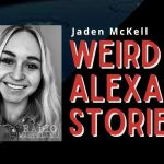 Episode 50: Creepiest Things Alexa Has Said and Done