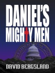 Daniel's Mighty Men by David Bergsland