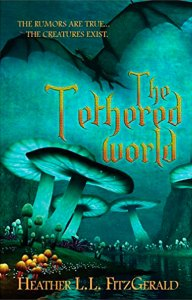 Tethered World