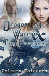Christian scifi Dragon Warrior - Princess