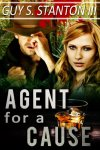 Agent for a Cause by Guy Stanton III