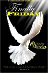 Finally Friday, book 6, Chronicles of Warfare series