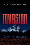 Invasion: Book 1 of Tales of Mighty Men