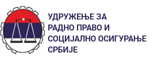 ASSOCIATION OF LABOR LAW AND SOCIAL SECURITY OF SERBIA