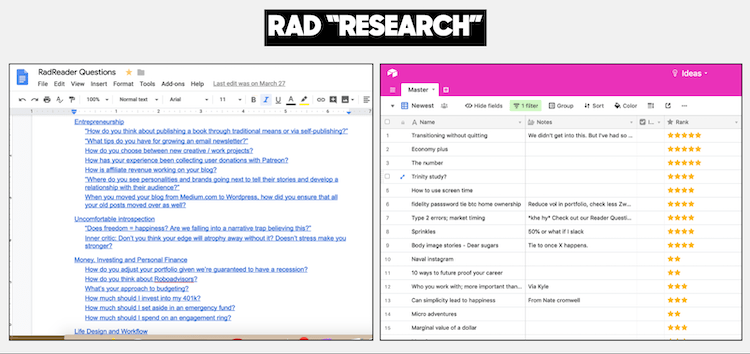 A Google doc of hundreds of RadReader Questions (left) and an AirTable of Story Ideas (right)