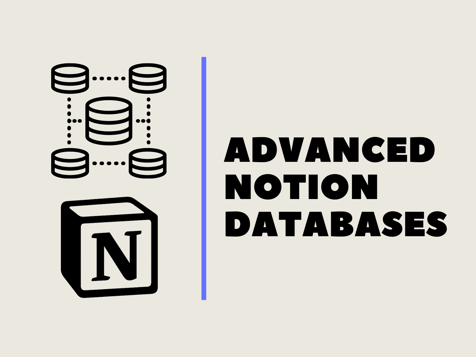 advanced notion databases