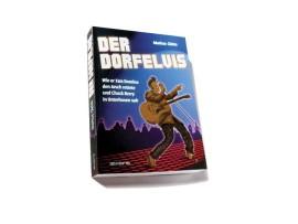 Der Dorfelvis – Buch (Markus Gleim)