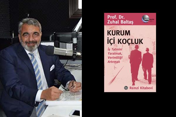 Kurum İçi Koçluk –  Prof. Dr. Zuhal Baltaş