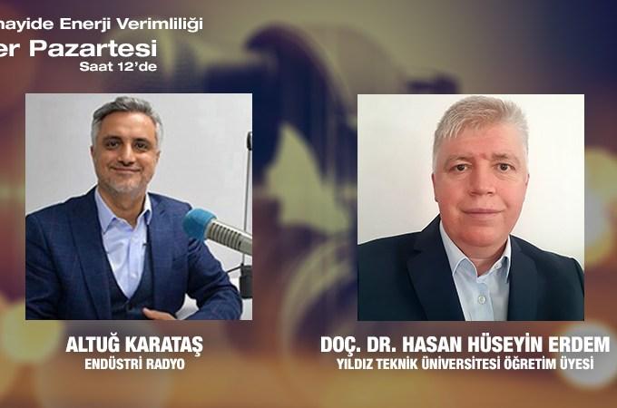 Yıldız Teknik Üniversitesi Öğretim Üyesi Doç. Dr. Hasan Hüseyin Erdem: Termik Santrallerde Enerji Verimliliği