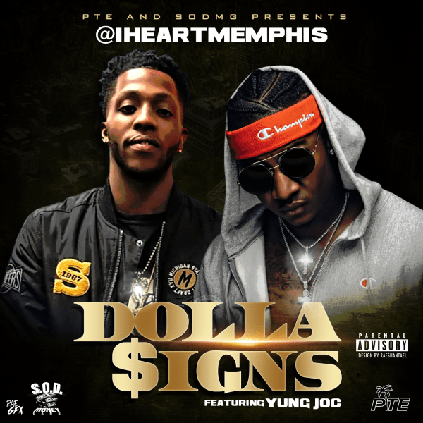 iHeartMemphis - Dolla Signs