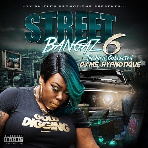 Street Bangaz 6 Indie