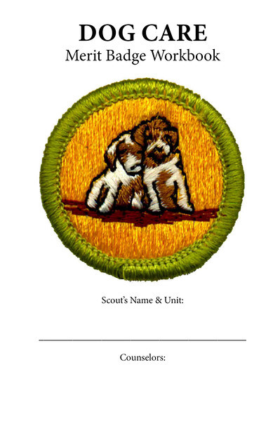 Dog Care Merit Badge: Workbook | The Owls of Wood Badge W2-590-12-4