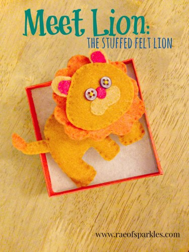 DIY Stuffed Felt Lion // Handsewn Felt Lion // Rae of Sparkles