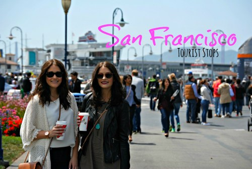 San Francisco Tourist Stops