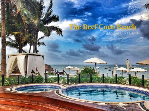 The Reef Coco Beach, Playa del Carmen, Mexico