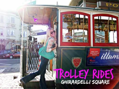 Trolley Rides, Ghirardelli Square, San Francisco, CA