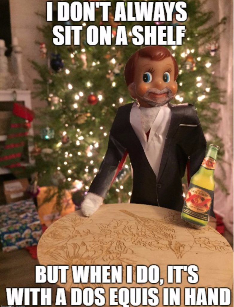 Elf on the Shelf - Dos Equis - Most Interesting Man In the World