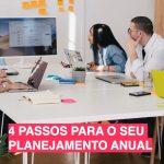 4 Passos para o Seu Planejamento Anual